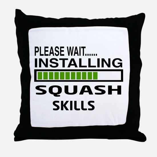 Please wait, Installing Squash Skills Throw Pillow