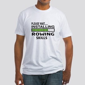 Please wait, Installing Rowing Skil Fitted T-Shirt