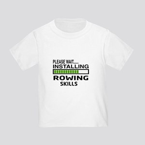 Please wait, Installing Rowing Ski Toddler T-Shirt