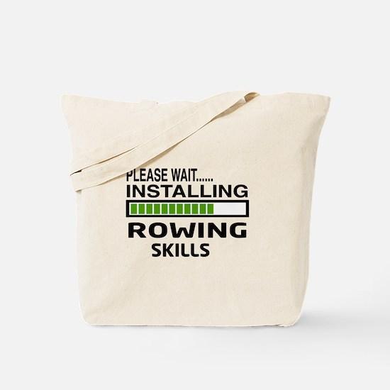 Please wait, Installing Rowing Skills Tote Bag