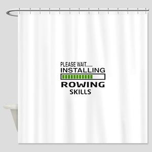 Please wait, Installing Rowing Skil Shower Curtain