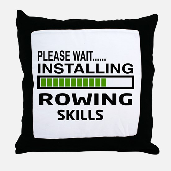 Please wait, Installing Rowing Skills Throw Pillow