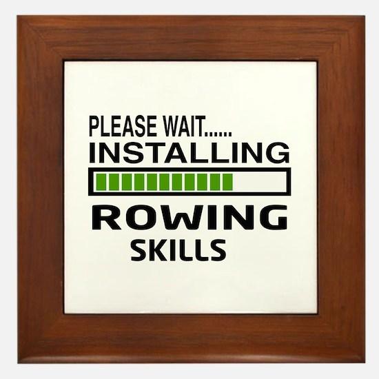 Please wait, Installing Rowing Skills Framed Tile