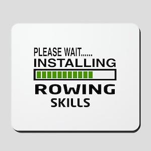 Please wait, Installing Rowing Skills Mousepad