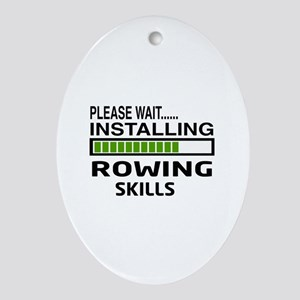 Please wait, Installing Rowing Skill Oval Ornament