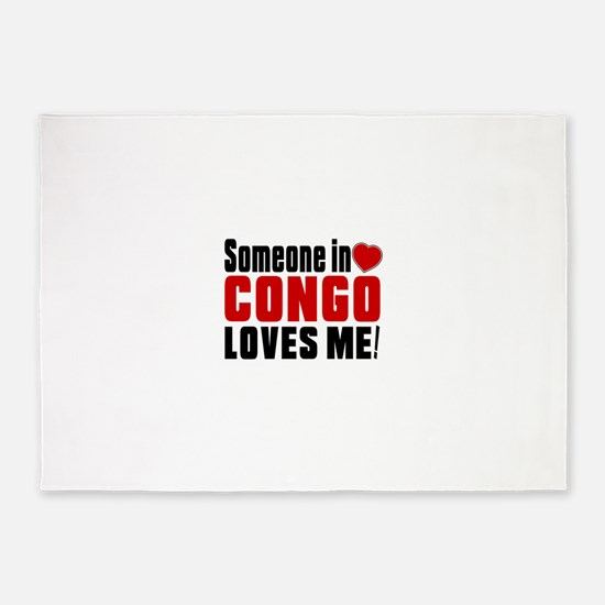 Someone In Congo Loves Me 5'x7'Area Rug