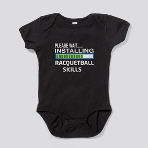 Please wait, Installing Racquetball Baby Bodysuit
