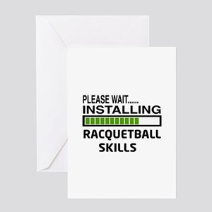 Please wait, Installing Racquetball Greeting Card