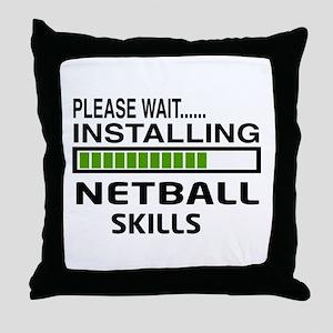 Please wait, Installing Netball Skill Throw Pillow