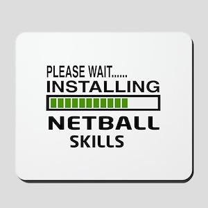 Please wait, Installing Netball Skills Mousepad