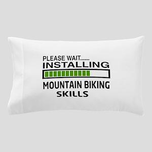 Please wait, Installing Mountain Bikin Pillow Case