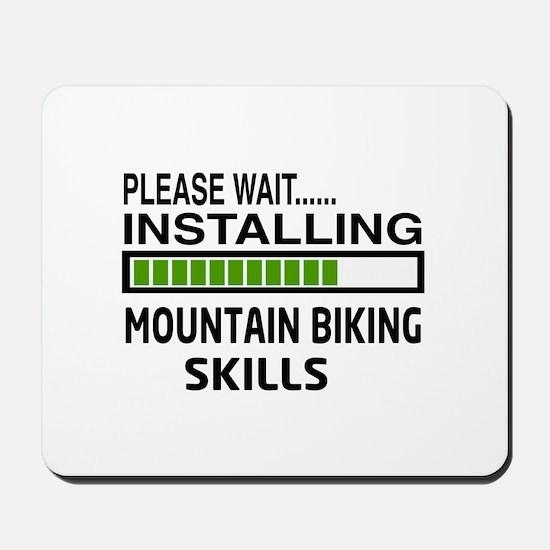 Please wait, Installing Mountain Biking Mousepad