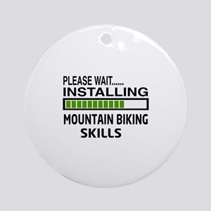Please wait, Installing Mountain Bi Round Ornament