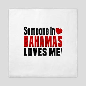 Someone In Bahamas Loves Me Queen Duvet