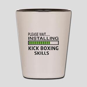 Please wait, Installing Kickboxing Skil Shot Glass