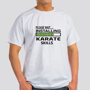 Please wait, Installing Karate Skill Light T-Shirt