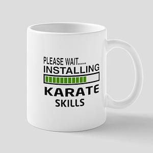 Please wait, Installing Karate Skills Mug