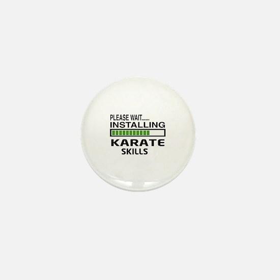 Please wait, Installing Karate Skills Mini Button