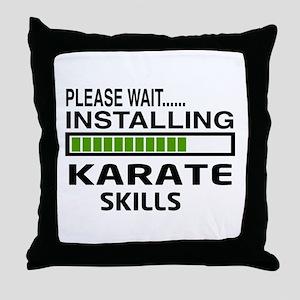 Please wait, Installing Karate Skills Throw Pillow