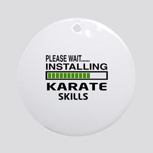 Please wait, Installing Karate Skil Round Ornament