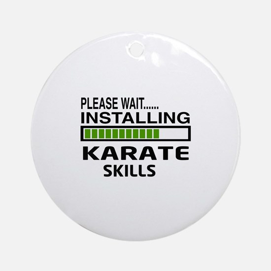 Please wait, Installing Karate Skil Round Ornament
