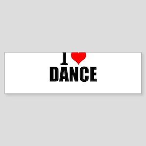 I Love Dance Bumper Sticker