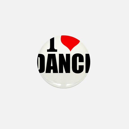 I Love Dance Mini Button