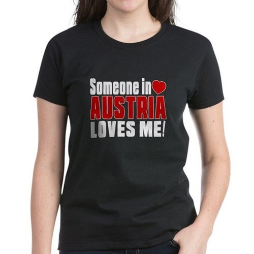 Someone In Austria Loves Me Women's Dark T-Shirt