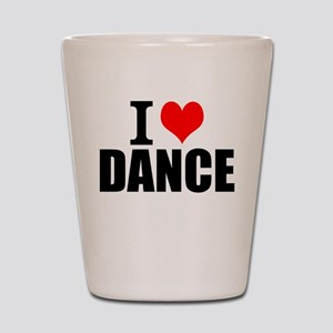I Love Dance Shot Glass