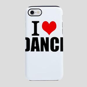 I Love Dance iPhone 8/7 Tough Case