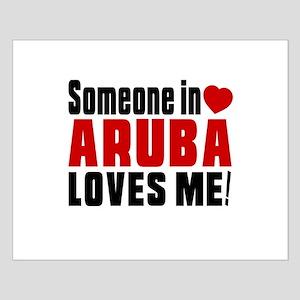 Someone In Aruba Loves Me Small Poster