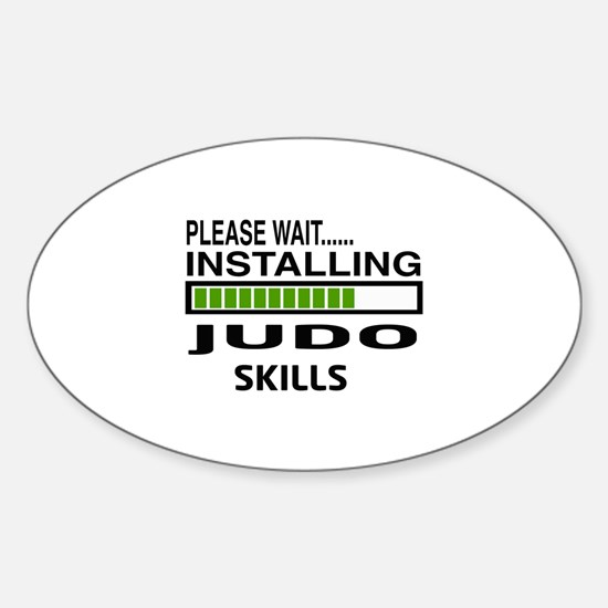Please wait, Installing Judo Skills Sticker (Oval)