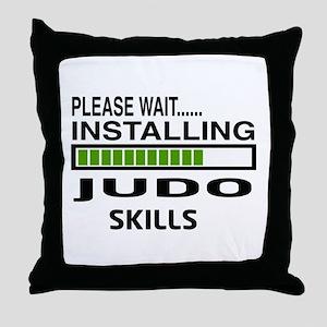 Please wait, Installing Judo Skills Throw Pillow