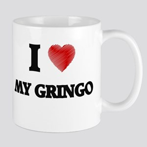 I Love My Gringo Mugs
