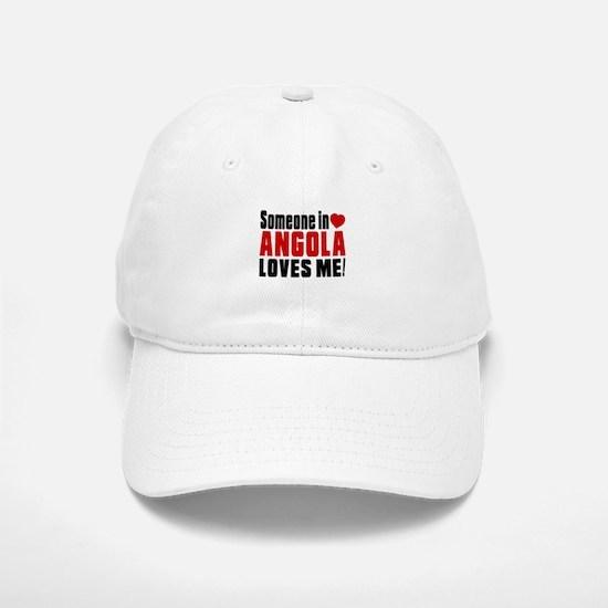 Someone In Angola Loves Me Baseball Baseball Cap