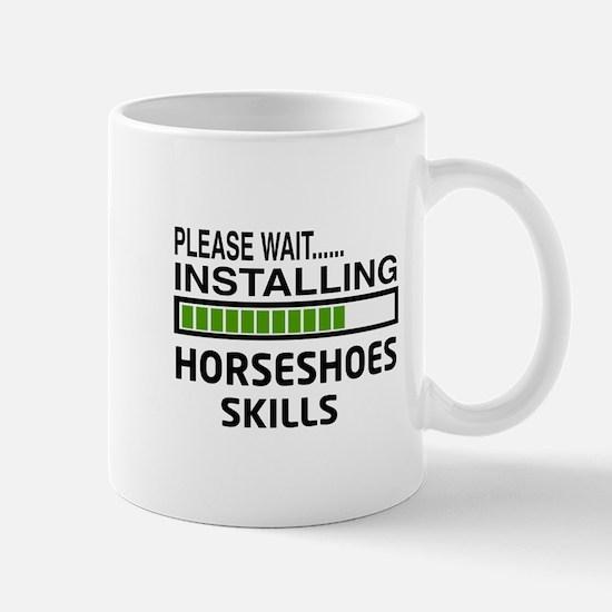 Please wait, Installing Horseshoes Skil Mug