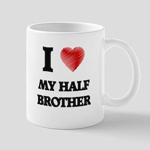 I Love My Half Brother Mugs
