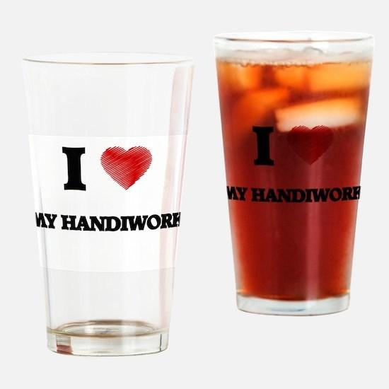 I Love My Handiwork Drinking Glass