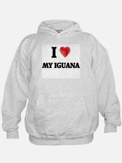 I Love My Iguana Hoodie