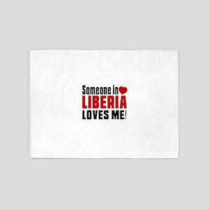 Someone In Liberia Loves Me 5'x7'Area Rug