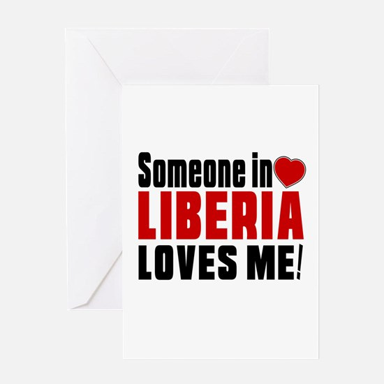 Someone In Liberia Loves Me Greeting Card
