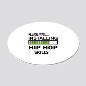 Please wait, Installing Hip 20x12 Oval Wall Decal
