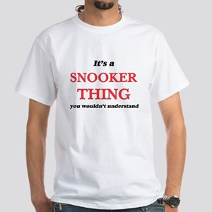 It's a Snooker thing, you wouldn't T-Shirt