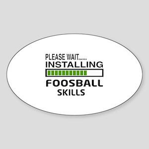 Please wait, Installing Foosball Sk Sticker (Oval)