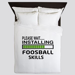 Please wait, Installing Foosball Skill Queen Duvet