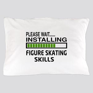 Please wait, Installing Figure Skating Pillow Case