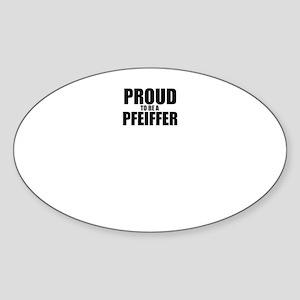 Proud to be PFEIFFER Sticker