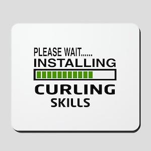 Please wait, Installing Curling Skills Mousepad