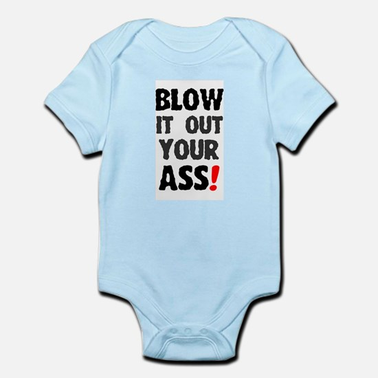 BLOW IT OUT YOUR ASS! - Body Suit