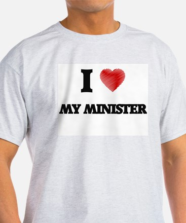 I Love My Minister T-Shirt